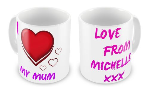 Personalised I Love My Mum / Mummy Novelty Gift Mug